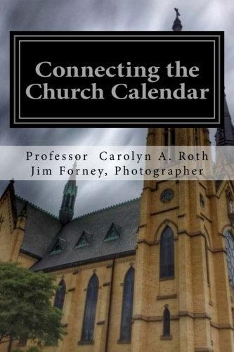 Connecting the Church Calendar: 101 Meditations for Church Seasons