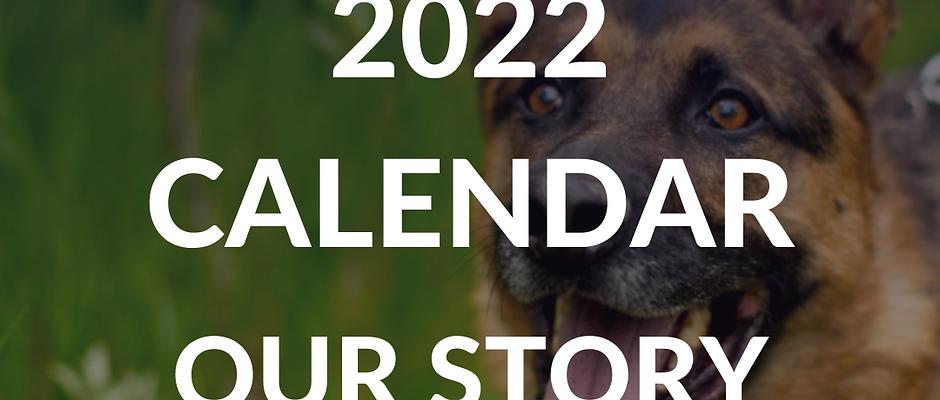 2022 Calendar - Our Story