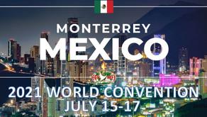 15-17 July: 2021 World Convention - Monterrey