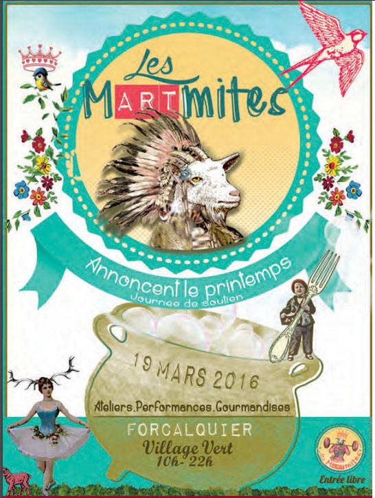 les mArtmites annoncent le printemps a Forcalquier