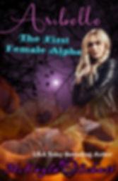 Aribelle- The First Female Alpha.jpg
