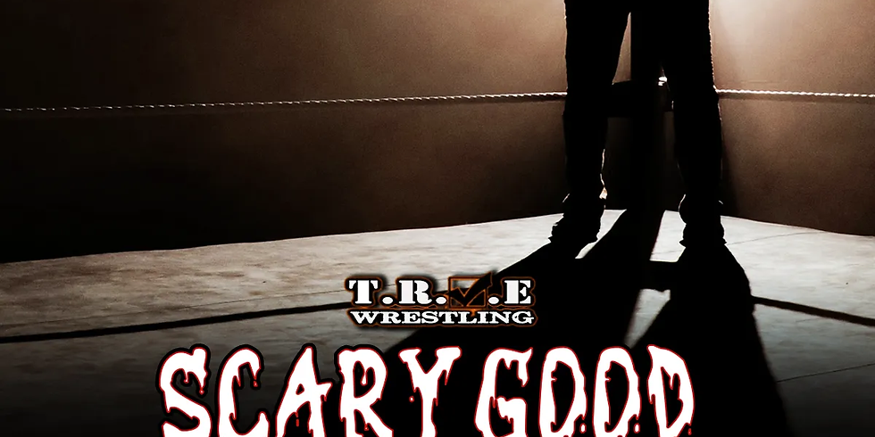 Scary Good Wrestling