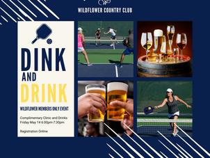 PICKLEBALL DINK AND DRINK THIS FRIDAY T 6PM