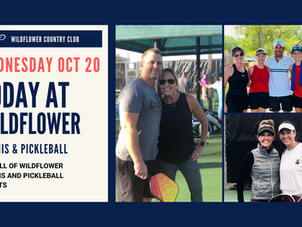 WED OCT 20 | TODAY AT WILDFLOWER TENNIS CENTER