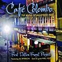 Café Columbo - The Music of Manfredo Fest