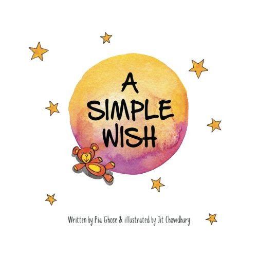 A Simple Wish by Pia Ghose