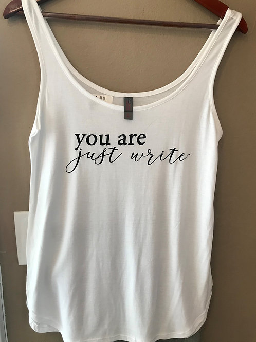 You are Just Write White Tank Tee