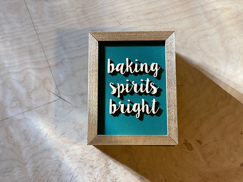 WFS Baking Spirits Bright Wooden Sign