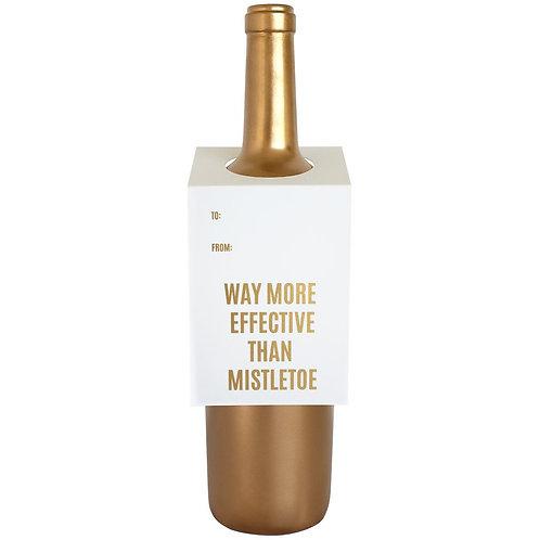 Way more Festive Than Mistletoe Wine Tag