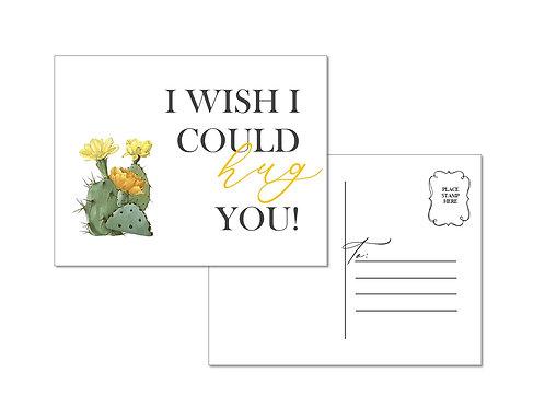 I Wish I Could Hug You Postcards