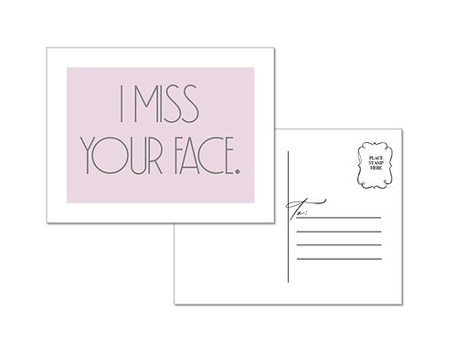 Miss Your Face Postcards