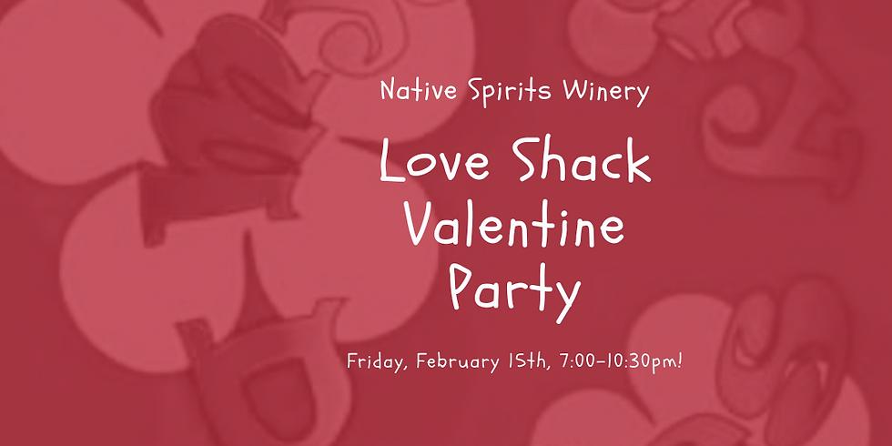 Love Shack Valentine Party