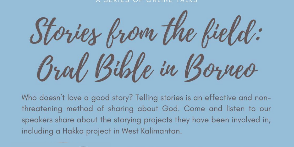 Stories from the Field: Oral Bible in Borneo