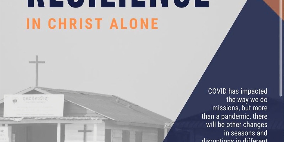 Mission Resilience - In Christ Alone