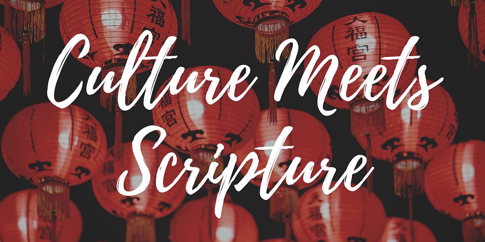 Culture Meets Scripture