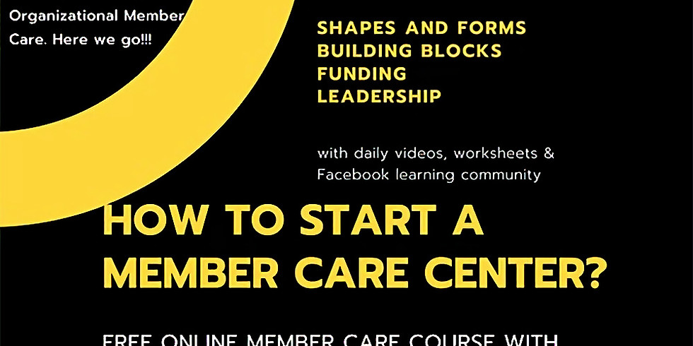 How to start a Member Care Centre