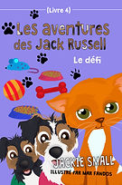 Les aventures des Jack Russell (Livre 4) Le défi