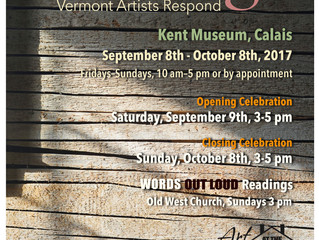 Art At The Kent:  REFUGE, Vermont artists respond. Sept 8,- Oct 8, 2017  Fri - Sun 10 - 5 & by a