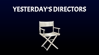 Yesterday's Directors.png
