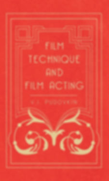 VI Pudovkin Film Technique and Film Acti
