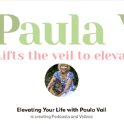 Elevating your life with Paula Vail LIVE
