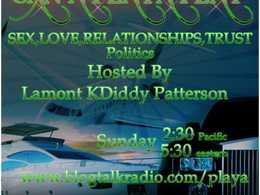 LIVE with Can a Playa Play ! Blog Talk Radio