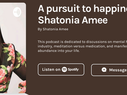 LIVE on A Pursuit to Happiness with Shatonia Amee