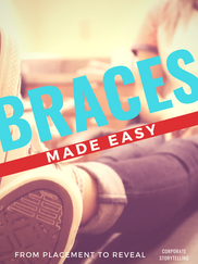 Braces Made Easy   Corporate Story