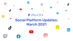 New Features on Social Media   March 2021