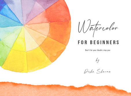 Watercolor For Beginners - Common Doubts before Starting out
