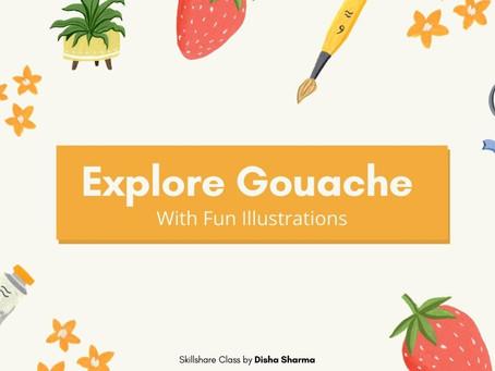 Explore Gouache with Fun Illustrations- Skillshare Class