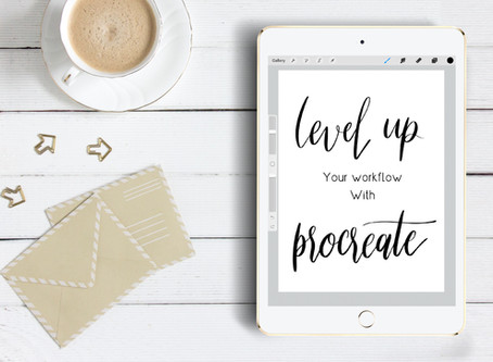 Level Up Your Workflow with Procreate