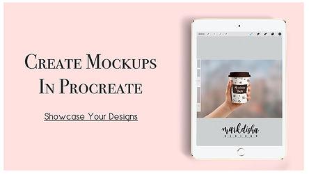 Create Mockups in Procreate.JPG