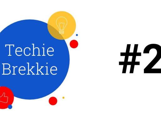 Techie Brekkie #2