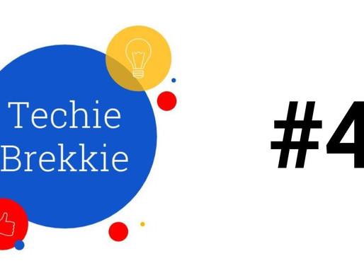 Techie Brekkie #4