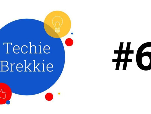 Techie Brekkie #6