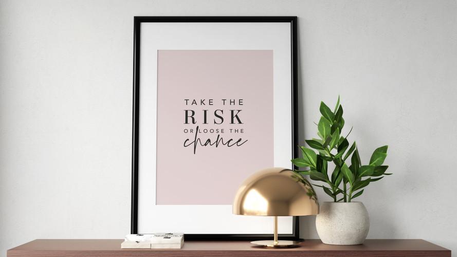 """Take The Risk"" Typograhic Wall Art"