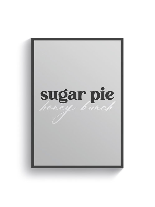Sugar Pie Honey Bunch - Grey