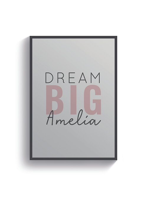 Dream Big (Personalised)