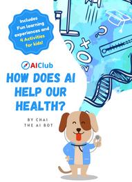 AIClub - 'How does AI help our health?'