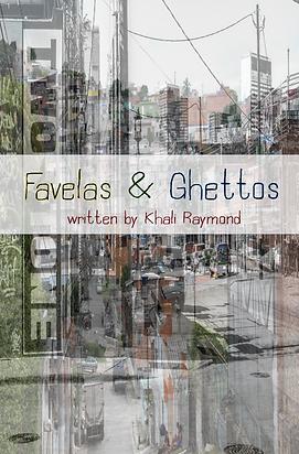 Favelas & Ghettos