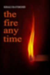 The Fire Any Time