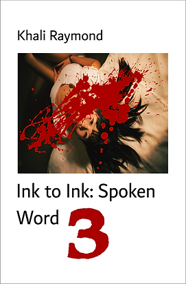 Ink to Ink: Spoken Word 3