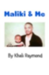 Maliki & Me