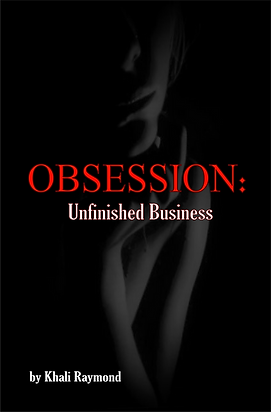 Obsession: Unfinished Business