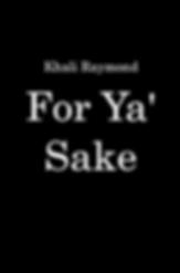 For Ya' Sake