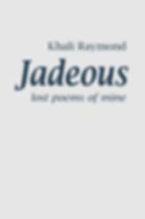 Jadeous: Lost Poems of Mine