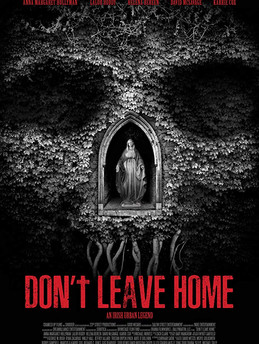 DON'T LEAVE HOME | Michael Tully