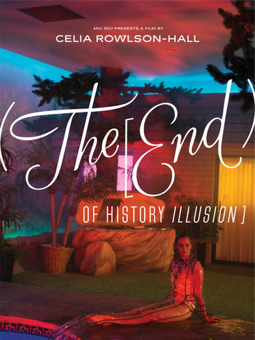 (The [End) of History Illusion] Celia Rowlson-Hall