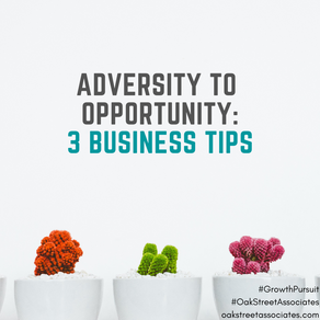 Adversity Into Opportunity: 3 Tips to Pivot Towards Business Growth
